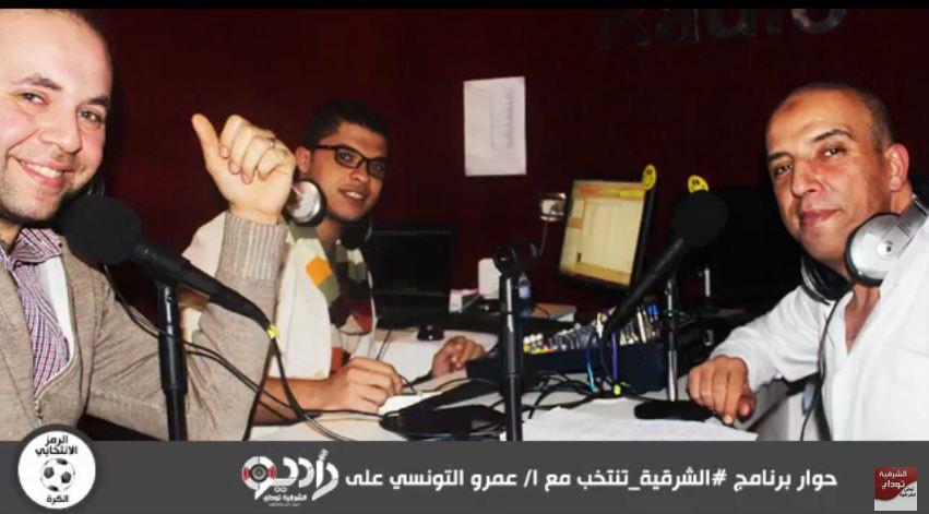 """المرشح """"عمرو التونسى"""" لـ""""ردايو الشرقية توداى"""": """"يهمنى ان الزقازيق ، متقلش عن اى بلد من البلاد الجميلة"""""""