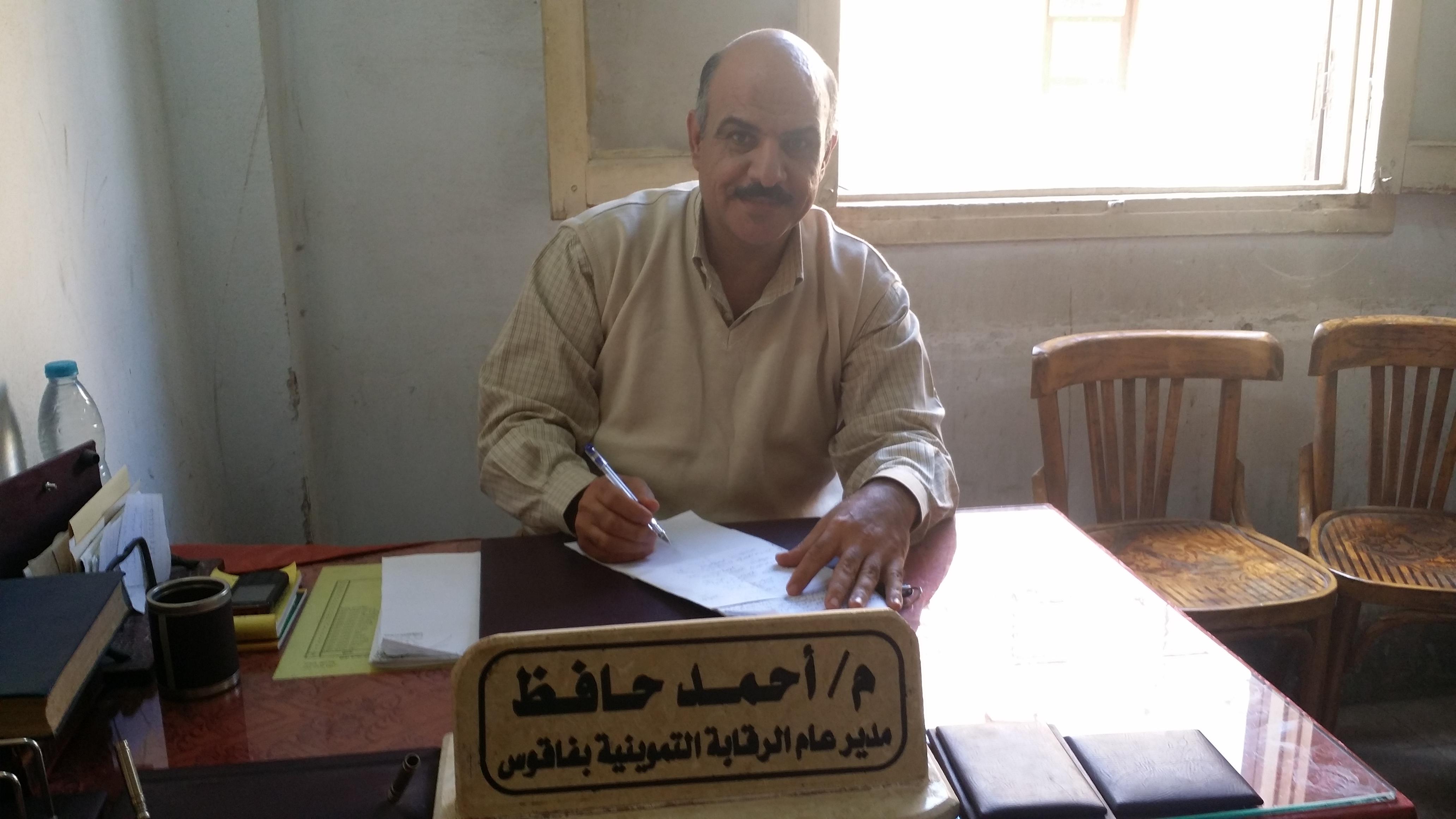 «أحمد حافظ» مدير عام الرقابة التموينية بفاقوس